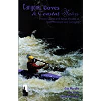 Canyons Coves and Coastal Waters: Canoe and Kayak Routes of Newfoundland and Labrador