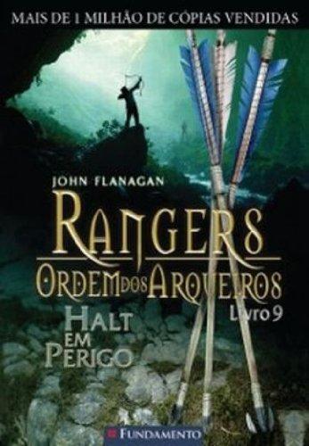 Rangers Ordem dos Arqueiros 9. Halt em Perigo