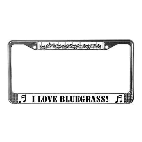 Amazon.com: CafePress - I Love Bluegrass License Plate Frame ...