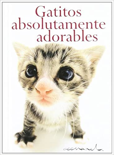 Gatitos absolutamente adorables (ACCUAREL): Amazon.es: Helen Exley, S.A. Harlequin Iberica: Libros