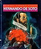 Hernando De Soto, Abbott Chrisman, 0817229035