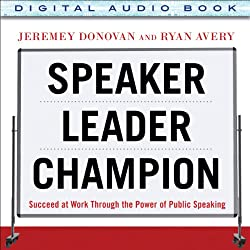 Speaker, Leader, Champion