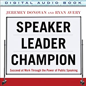 Speaker, Leader, Champion Audiobook