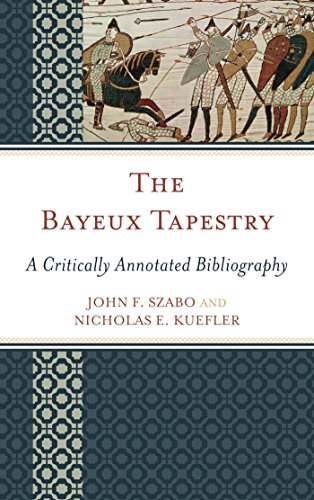 The Bayeux Tapestry: A Critically Annotated Bibliography Pdf