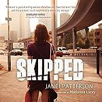 Skipped | Janci Patterson