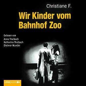 Wir Kinder vom Bahnhof Zoo Audiobook