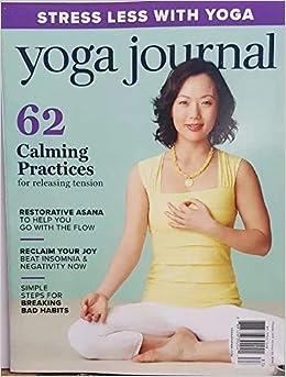 Yoga Journal Magazine 2018-2019 Stress Less with Yoga 62 ...
