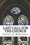 download ebook last call for the church: a teaching on the crucial timing of the rapture of the church pdf epub