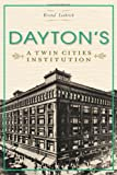 Dayton's: A Twin Cities Institution (Landmarks)