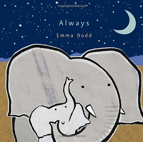 Always (Emma Dodd's Love You Books)