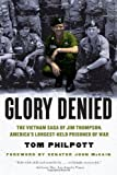 Glory Denied, Tom Philpott, 0393342816