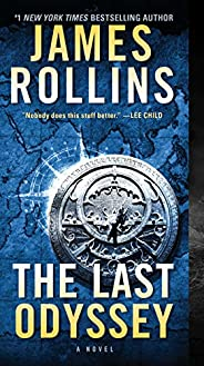The Last Odyssey: A Thriller (Sigma Force Novels Book 15)