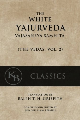 The-White-Yajurveda-Vajasaneya-Samhita-The-Vedas-Volume-2