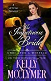 The Impetuous Bride (Once Upon a Wedding Book 6)