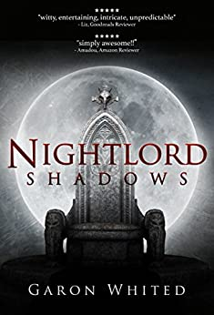 Shadows: Book Two of the Nightlord Series by [Whited, Garon]