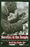 img - for Heretics in the Temple: Americans Who Reject the Nation's Legal Faith (Critical America) book / textbook / text book