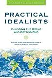 Practical Idealists, Alissa Wilson and Ann Barham, 0674032071