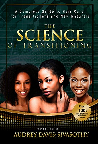 The Science of Transitioning:: A Complete Guide to Hair Care for Transitioners and New Naturals  scab hair - how to change hair follicle shape
