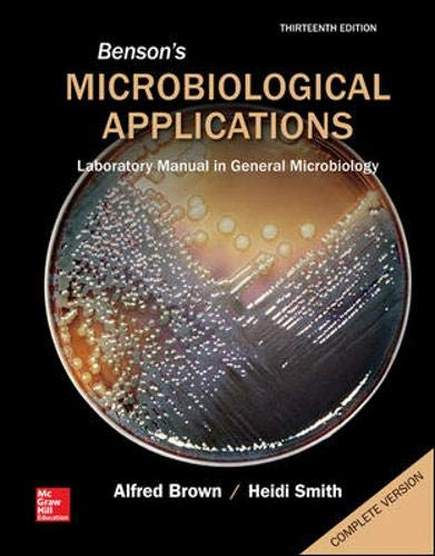 Benson's Microbiological Applications: Laboratory Manual in General Microbiology, Complete Version