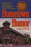 Hometown Humor, Loyal Jones and Billy E. Wheeler, 0874835321