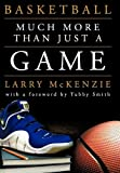Basketball, Larry A. Mckenzie, 1463437528