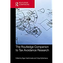 The Routledge Companion to Tax Avoidance Research (Routledge Companions in Business, Management and Accounting)