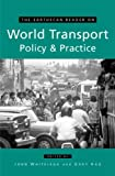 World Transport Policy and Practice 9781853838514