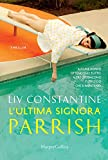 L'ultima signora Parrish by  Liv Constantine in stock, buy online here