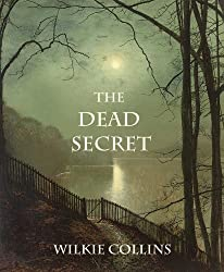THE DEAD SECRET (illustrated, complete, and unabridged)