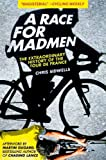 A Race for Madmen, Chris Sidwells, 1613210787