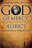 God of Mercy, Carmen Acevedo Butcher, 086554994X