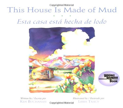 Lesson Free Spanish Kids (This House Is Made of Mud/Esta Casa Esta hecha de lodo (Rise and Shine) (English, Multilingual and Spanish Edition))