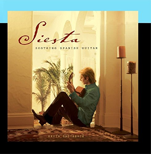 Siesta: Soothing Spanish Guitar by Avalon