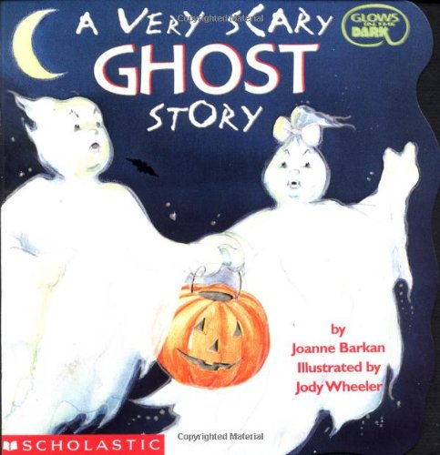 A Very Scary Ghost Story (Cartwheel) (Very Scary Halloween)