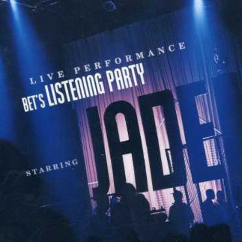 BET's Listening Party Staring Jade Live Performance