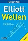 Elliott-Wellen: Sichere Prognosen in jeder Marktlage treffen
