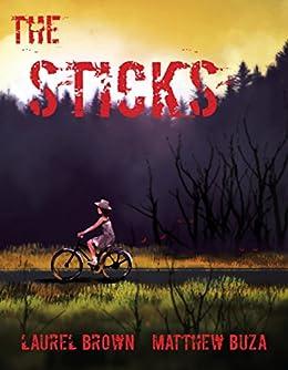 The Sticks - Season One by [Buza, Matthew, Brown, Laurel]