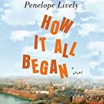How It All Began | Penelope Lively