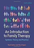 An Introduction To Family Therapy: Systemic Theory And Practice (UK Higher Education OUP Humanities & Social Sciences Counselling and Psychotherapy)