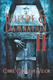 Hellfire and Damnation II, Connie Wilson, 0615677819