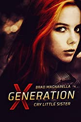 XGeneration: Cry Little Sister (XGeneration Series)