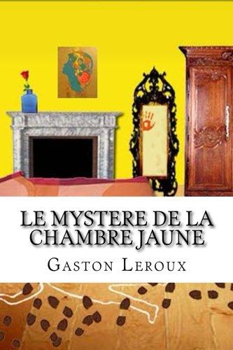 Le mystere de la chambre jaune: Amazon.co.uk: Gaston Leroux, Raul ...