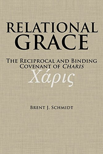 Relational Grace: The Reciprocal and Binding Covenant of Charis ebook