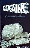 Cocaine Consumer's Handbook, David Lee, 0915904144