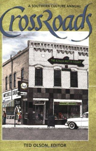 CROSSROADS 2005 (Crossroads: A Southern Culture Annual)