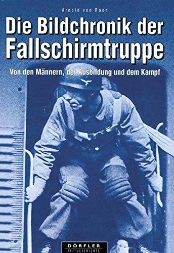 die-bildchronik-der-fallschirmtruppe-1935-1945