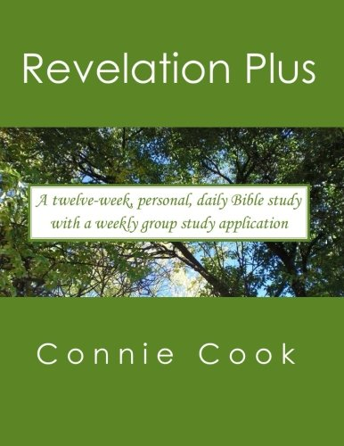 Revelation Plus: For women.  A twelve-week, personal, daily Bible study from Revelation (plus related passages) with a w