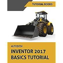 Autodesk Inventor 2017 Basics Tutorial