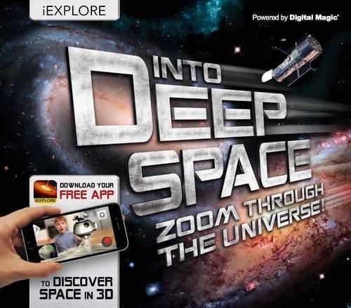 Into Deep Space: Zoom Through the Universe! (iExplore): Paul Virr
