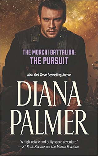 The Morcai Battalion The Pursuit by Diana Palmer